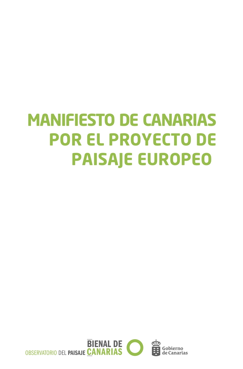 Manifesto of the Canary Island for the European Landscape Projecto